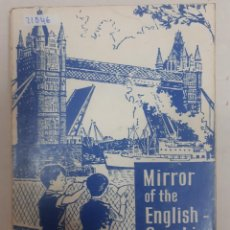 Livres: 21046 - A MIRROR OH THE ENGLISH SPEAKING WORLD - POR WALTER MANGOLD - AÑO 1972 - EN INGLES . Lote 169156388
