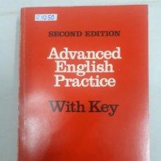 Libros: 21050 - ADVANCED ENGLISH PRACTICE - SECOND EDITION - POR B. D. GRAVER - EN INGLES. Lote 169156932