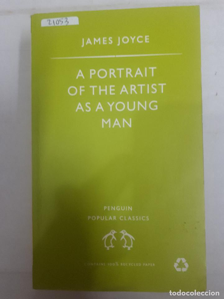 21053 - A PORTRAIT OF THE ARTIST AS A YOUNG MAN - POR JAMES JOYCE - AÑO 1966 - EN INGLES (Libros Nuevos - Idiomas - Inglés)