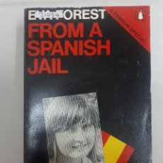 Libros: 21054 - A FROM SPANISH JAIL - POR EVA FOREST - AÑO 1975 - EN INGLES. Lote 169157324