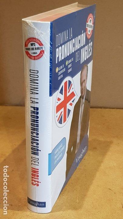 Libros: DOMINA LA PRONUNCIACIÓN DEL INGLÉS. ED / VAUGHAN SYSTEMS. CON MP3 DESCARGABLE. / PRECINTADO. - Foto 4 - 172777614