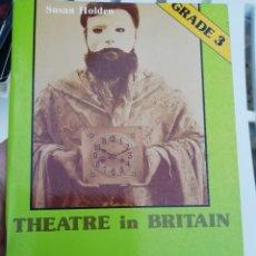 Libros: THEATRE IN BRITAIN. Lote 173636844