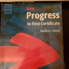 Libros: NEW PROGRESS TO FIRST CERTIFICATE. STUDENT'S BOOK. Lote 178616420