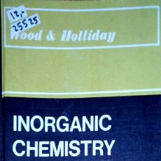 Libros: 25525 - INORGANIC CHEMISTRY - IDIOMA INGLES THIRD EDITION - WOOD & HOLLIDAY - EN INGLES . Lote 179160085