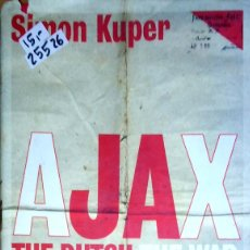 Libros: 25526 - AJAX THE DUTCH, THE WAR: FOOTBALL IN EUROPE DURING THE SECOND WORLD WAR - POR SIMION KUPER. Lote 179160236