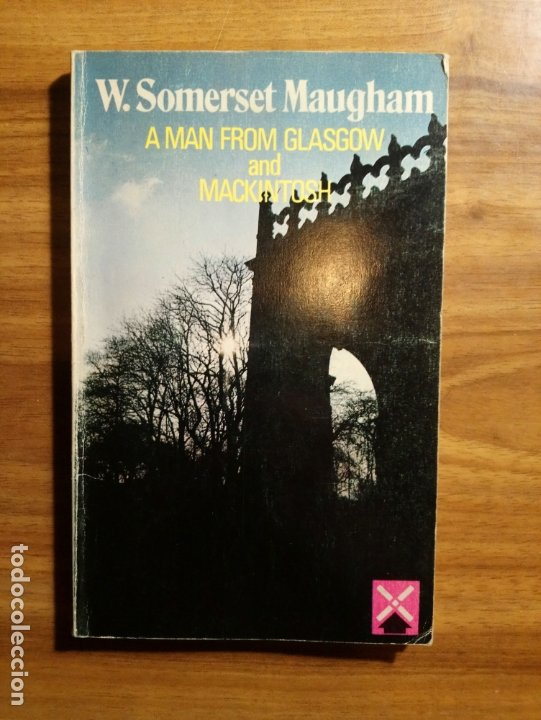 A MAN FROM GLASGOW AND MACKINTOSH. RETOLD BY JOHN MILNE - SOMERSET MAUGHAM, WILLIAM (Libros Nuevos - Idiomas - Inglés)