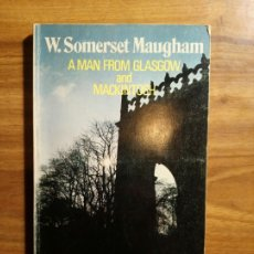 Libros: A MAN FROM GLASGOW AND MACKINTOSH. RETOLD BY JOHN MILNE - SOMERSET MAUGHAM, WILLIAM. Lote 180178020