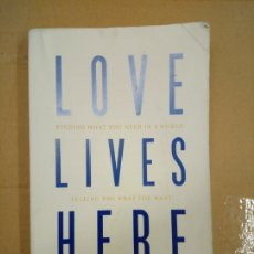 Libros: LOVE LIVES HERE - GOFF, MARIA. Lote 180430038