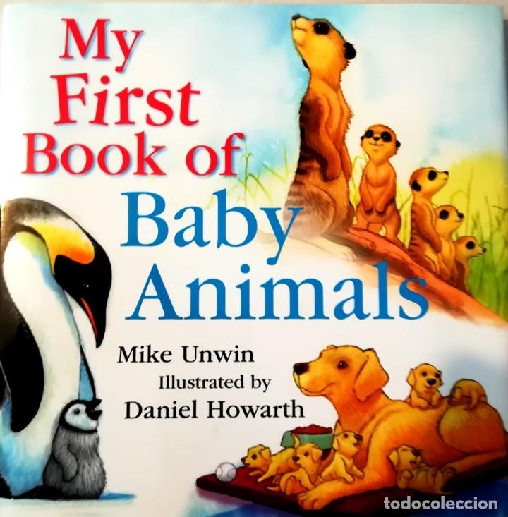 MY FIRST BOOK OF BABY ANIMALS TAPA DURA CON SOBRECUBIERTA (Libros Nuevos - Idiomas - Inglés)
