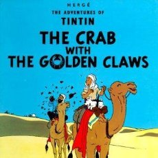 Libros: THE ADVENTURES OF TINTIN, THE CRAB WITH THE GOLDEN CLAWS HERGE HARD COVER COMIC. Lote 183670807