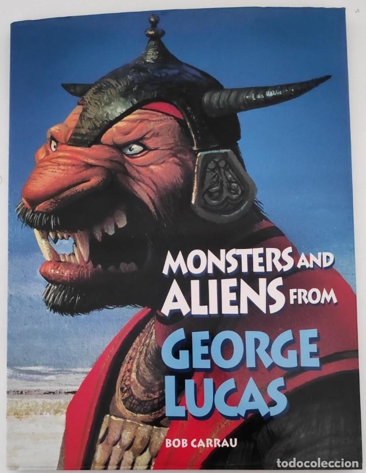 MONSTERS AND ALLIENS FROM GEORGE LUCAS (Libros Nuevos - Idiomas - Inglés)