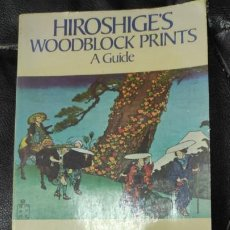 Libros: HIROSHIGE'S WOODBLOCK PRINTS A GUIDE . Lote 187382463