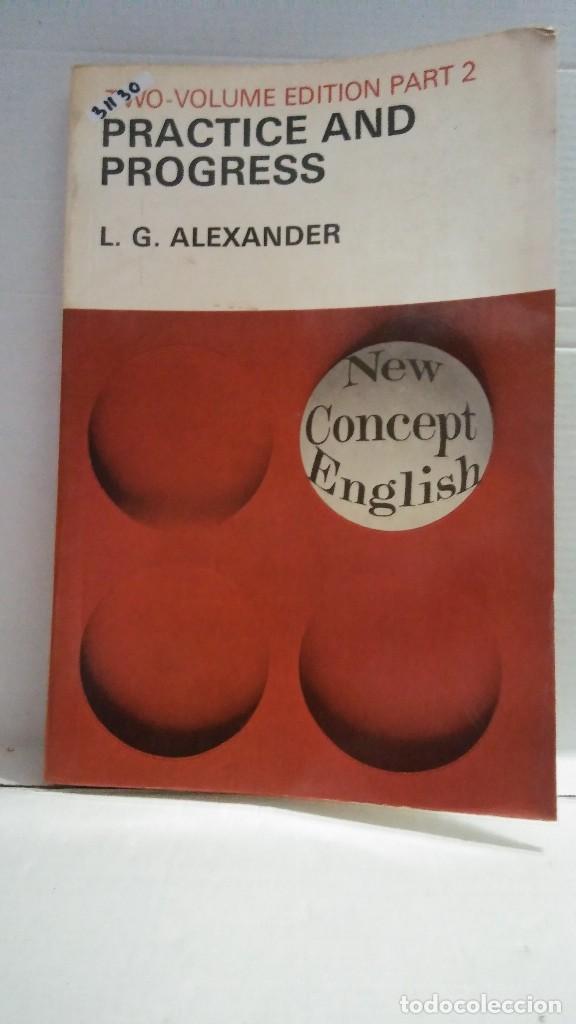 31130 - PRACTICE AND PROGRESS - VOLUME EDITION PART 2 - POR L.G.ALEXANDER - EN INGLES (Libros Nuevos - Idiomas - Inglés)
