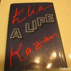 Libros: ELIA KAZAN A LIFE INGLES TAPA DURA CON SOBRECUBIERTA BUEN ESTADO. Lote 201671095