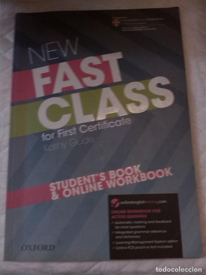 NEW FAST CLASS FOR FIRST CERTIFICATE STUDENT'S BOOK ONLINE WORKBOOK (Libros Nuevos - Idiomas - Inglés)
