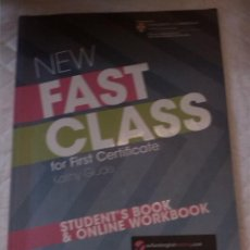Libros: NEW FAST CLASS FOR FIRST CERTIFICATE STUDENT'S BOOK ONLINE WORKBOOK. Lote 203307671