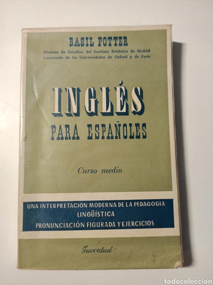 INGLES PARA ESPAÑOLES CURSO MEDIO (Libros Nuevos - Idiomas - Inglés)
