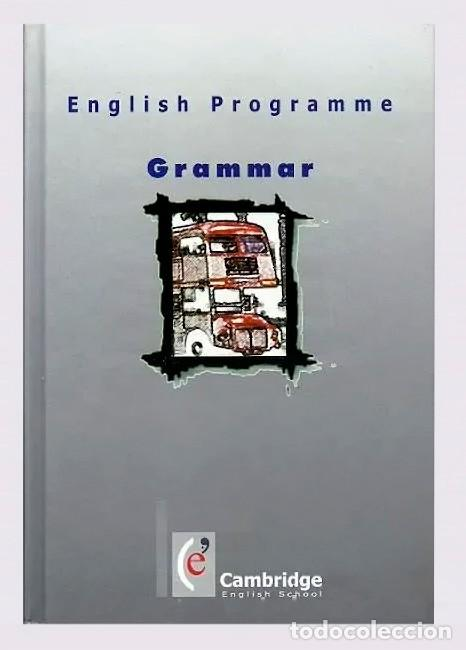 Libros: CURSO COMPLETO 8 TOMOS ENGLISH PROGRAMME GRAMMAR CAMBRIDGE ENGLISH SCHOOL - PRECINTADO - Foto 2 - 205301025
