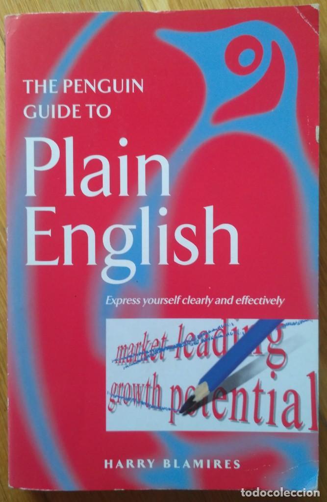 THE PENGUIN GUIDE TO PLAIN ENGLISH. HARRY BLAMIRES. (Libros Nuevos - Idiomas - Inglés)