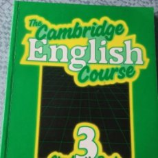 Libros: THE CAMBRIDGE ENGLISH COURSE. STUDENT 'S BOOK . NUMBER 3. Lote 207983463