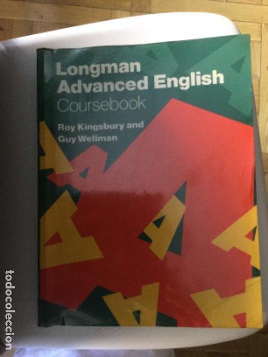 LONGMAN ADVANCED ENGLISH. EDICIÓN 1986; 208 PÁGINAS (Libros Nuevos - Idiomas - Inglés)
