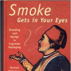 Livros: * SMOKE * GETS IN YOUR EYES * MICHAEL THIBODEAU & JANA MARTIN *. Lote 208041278