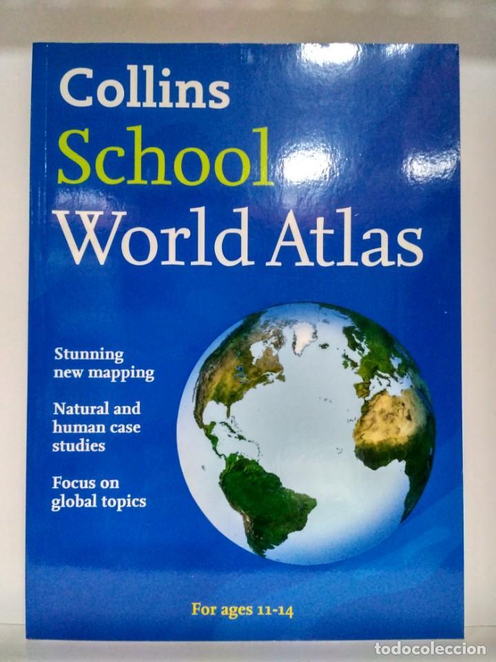 COLLINS SCHOOL WORLD ATLAS. COLLINS 9780007320851 (Libros Nuevos - Idiomas - Inglés)