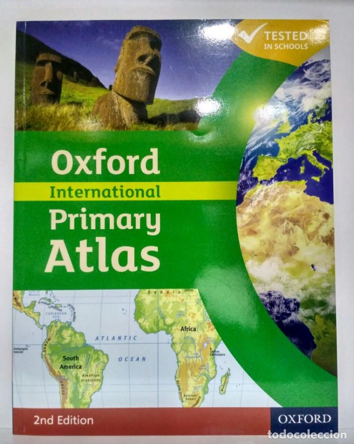 INTERNATIONAL PRIMARY ATLAS. OXFORD 9780198480228 (Libros Nuevos - Idiomas - Inglés)
