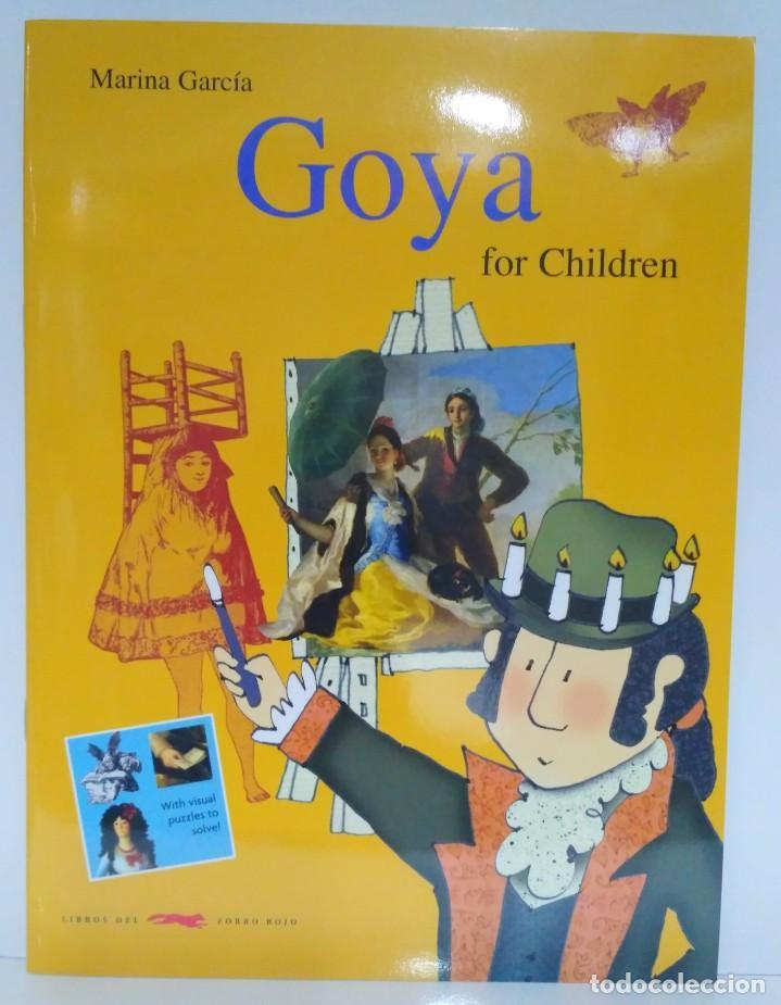 GOYA FOR CHILDREN, MARINA GARCÍA. LIBROS DEL ZORRO ROJO 9788492412457 (Libros Nuevos - Idiomas - Inglés)