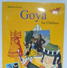 Libros: GOYA FOR CHILDREN, MARINA GARCÍA. LIBROS DEL ZORRO ROJO 9788492412457. Lote 211419509