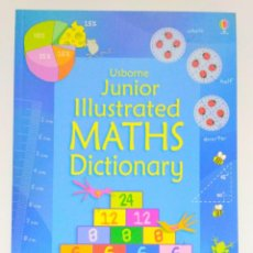 Libros: USBORNE JUNIOR ILLUSTRATED MATHS DICTIONARY 9781409555322. Lote 211427377