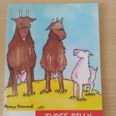 Libros: THREE BILLY GOATS GRUPP. PENNY HANCOCK. NUEVO. Lote 218962772