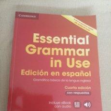 Libros: ESSENTIAL GRAMMAR IN USE. EDICIÓN ESPAÑOL. NO INCLUYE EL CD. Lote 219271687