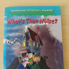 Libros: WHAT'S THAT NOISE? MACMILLAN CHILDREN'S READERS. NUEVO. Lote 219588021