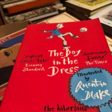 Libros: THE BOY IN THE DRESS QUENTIN BLAKE DAVID WALLIAMS. Lote 221957955