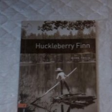 Libros: HUCKLEBERRY FINN. STAGE 2. (700 HEADWORDS). MARK TWAIN. OXFORD BOOKWORMS. 1994. Lote 222511501