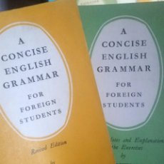 Libros: A CONCISE ENGLISH GRAMMAR FOR FOREIGN STUDENTS.. Lote 224145065