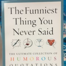 Libros: THE FUNNIEST THING YOU NEVER SAID. Lote 233794130