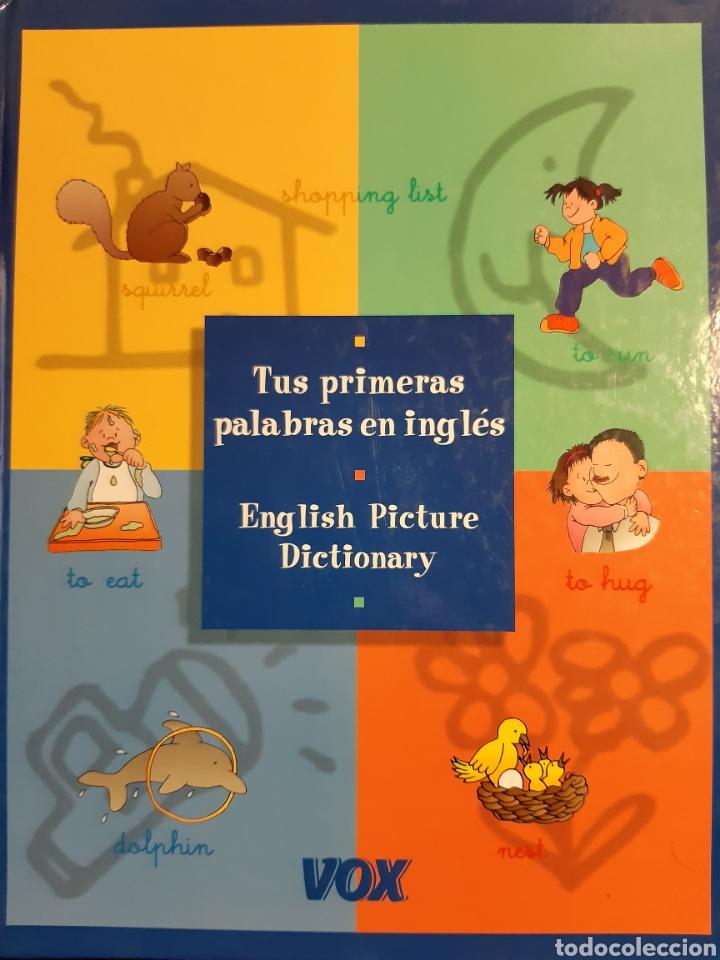 TUS PRIMERAS PALABRAS EN INGLES ENGLISH PICTURE DICTIONARY VOX (Libros Nuevos - Idiomas - Inglés)