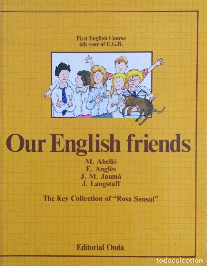 OUR ENGLISH FRIENDS 6* EGB. NUEVO (Libros Nuevos - Idiomas - Inglés)