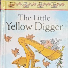 Libros: THE LITTLE YELLOW DIGGER (FIRST STORIES) TAPA DURA – 25 MAYO 1995. Lote 246941270