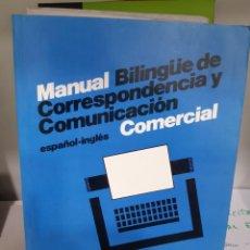 Libros: MANUAL BILINGUE DE CORRESPONDENCIA Y COMUNICACION ESPAÑOL INGLES. Lote 266902379