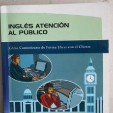 Livres: INGLES ATENCION AL PUBLICO. Lote 270912118