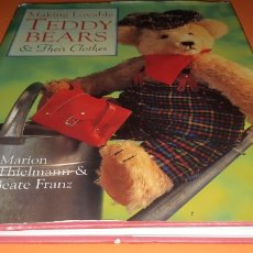 Libros: MAKING LOVABLE TEDDY BEARS&THEIR CLOTHES EN INGLES. Lote 271989608