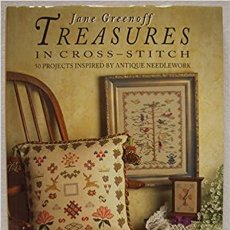 Libros: TREASURES IN CROSS-STITCH: 50 PROJECTS INSPIRED BY ANTIQUE NEEDLEWORK. Lote 272244383