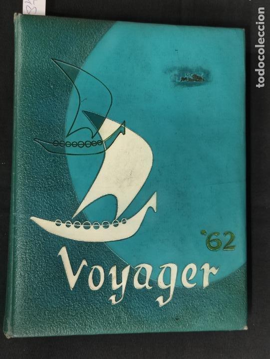 VOYAGER 1962 - ANUARIO ST. BERNARD HIGH SCHOOL - PLAYA DEL REY - (Libros Nuevos - Idiomas - Inglés)