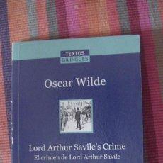 Libros: TEXTOS BILINGUES: EL CRIMEN DE LORD ARTHUR SAVILE OSCAR WILDE EDITORIAL: LA VANGUARDIA, 2007. Lote 292151063