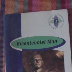 Libros: BICENTENNIAL MAN. ISAAC ASIMOV. BURLINGTON BOOKS, ESPAÑA, 2004. Lote 293804108
