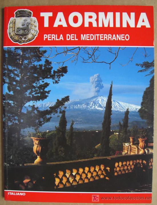 TAORMINA (SICILIA, ITALIA) PERLA DEL MEDITERRÁNEO (Libros Nuevos - Idiomas - Italiano)