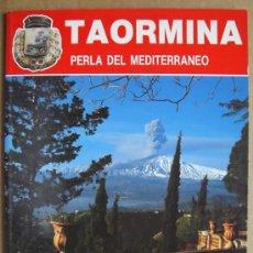 TAORMINA (SICILIA, ITALIA) PERLA DEL MEDITERRÁNEO